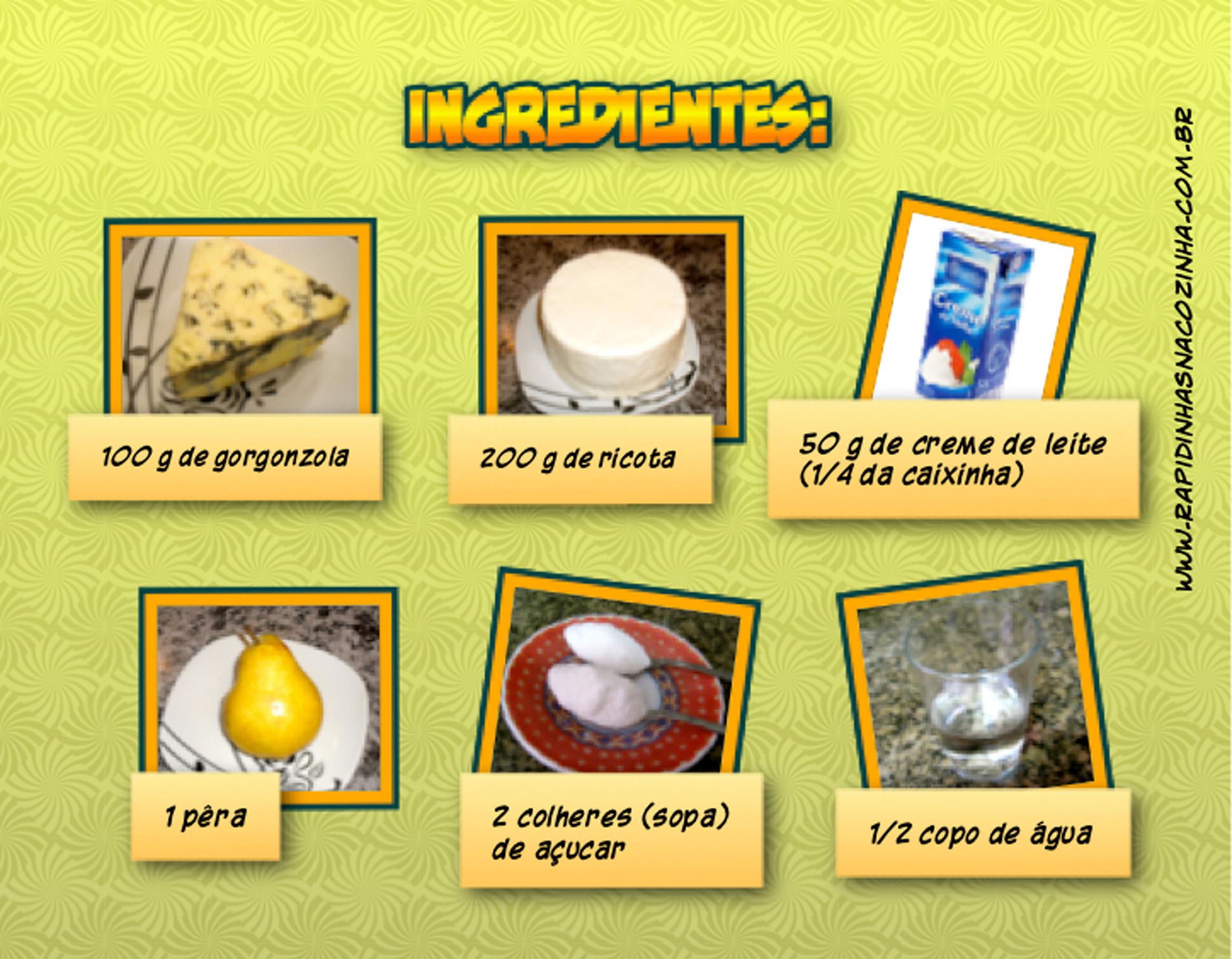 Como fazer pasta de gorgonzola com pêra - ingredientes